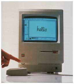The Macintosh.