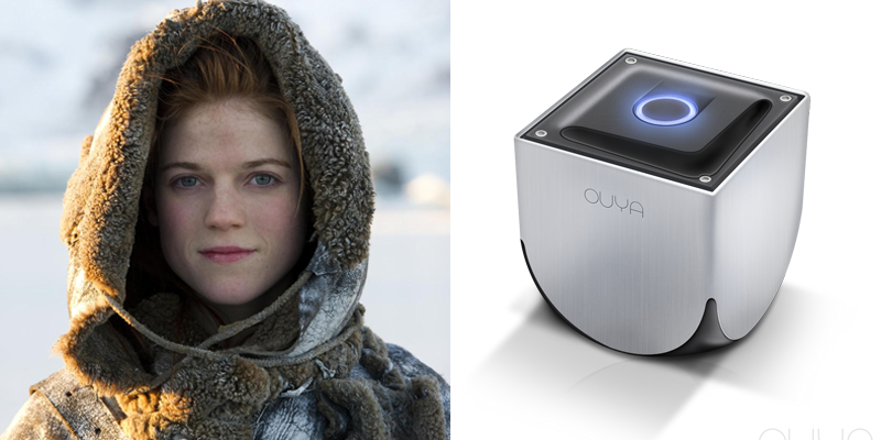 Ygritte – Ouya – Free of the rules that most obey, an outsider of questionable credibility.