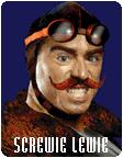 Screwie Lewie