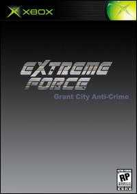 Extreme Force: Grant City Anti-Crime