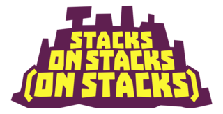 Stacks on Stacks (on Stacks)
