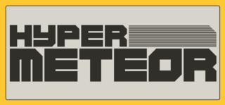 Hyper Meteor