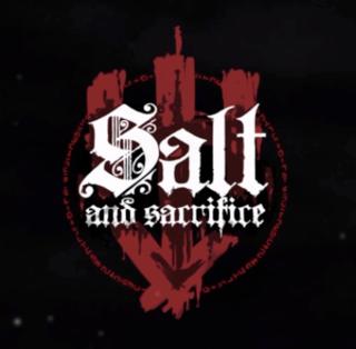 Salt and Sacrifice
