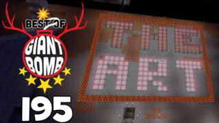 Best of Giant Bomb: 195 - The Art