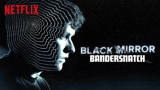 So everyone, how's Bandersnatch?