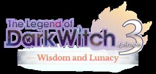 The Legend of Dark Witch 3: Wisdom and Lunacy