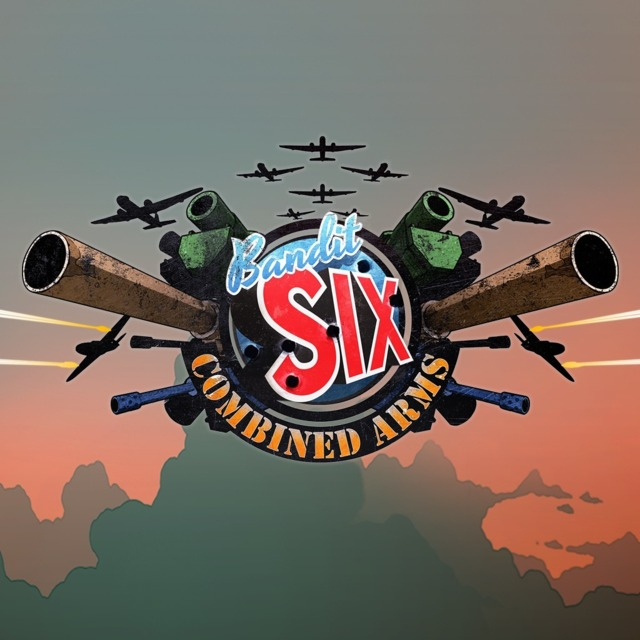 Bandit Six: Combined Arms