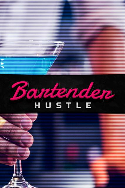 Bartender Hustle