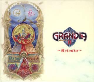 Grandia II ~Melodia~