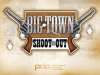 Big Town Shootout