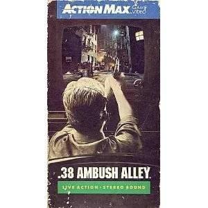 .38 Ambush Alley