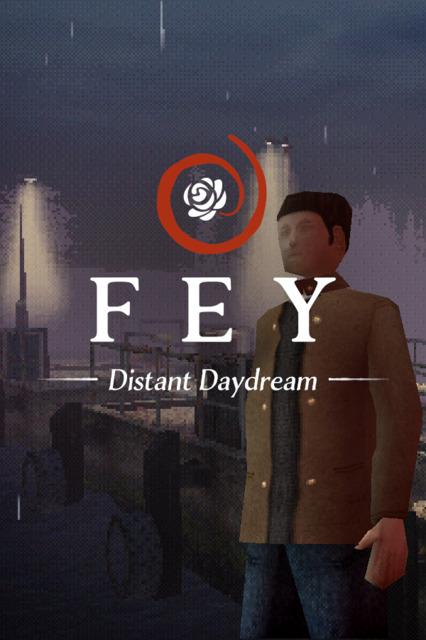 Fey: Distant Daydream