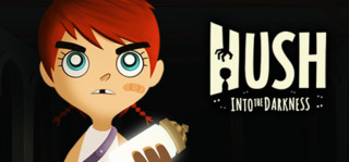 HUSH: Into The Darkness