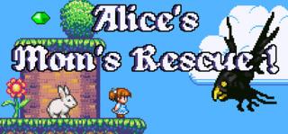 Alice's Mom's Rescue