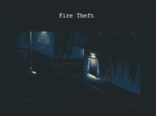 Fire Theft