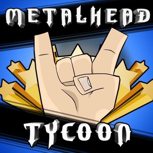 Metalhead Tycoon