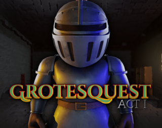 Grotesquest: Act I