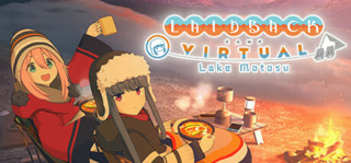 Laid-Back Camp - Virtual - Lake Motosu
