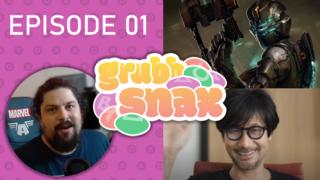 GrubbSnax Ep. 01: Dead Space, Kojima and Microsoft