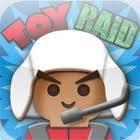 Toy Raid