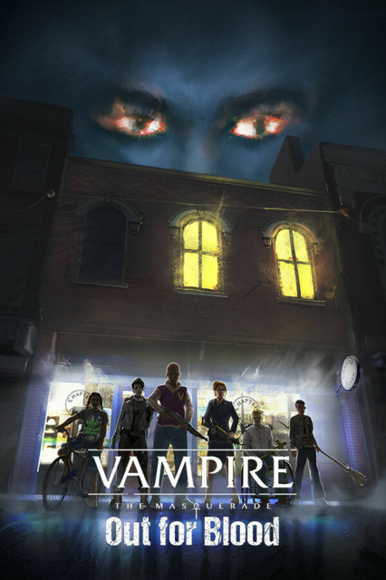 Vampire: The Masquerade — Out for Blood