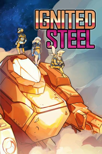 Ignited Steel: Mecha TBT