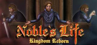 Noble's Life: Kingdom Reborn