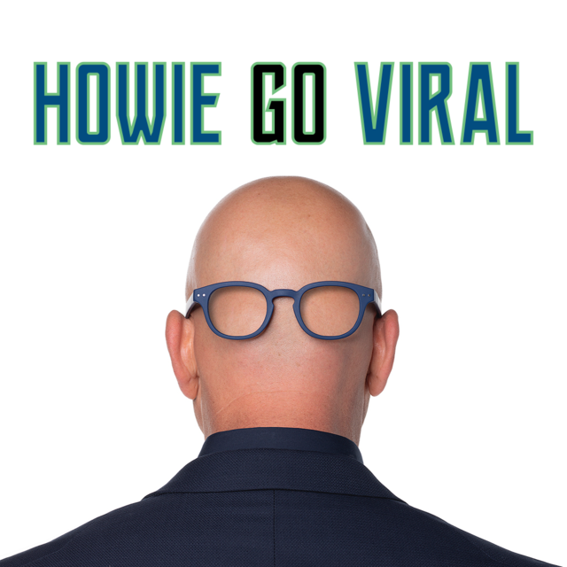 Howie Go Viral