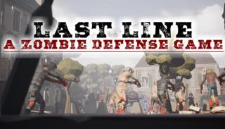 Last Line VR: A Zombie Defense Game