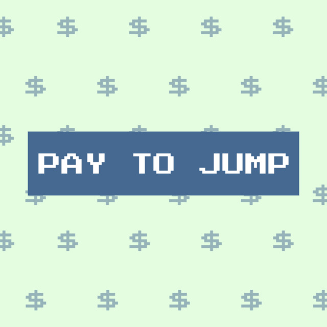 Pay to Jump
