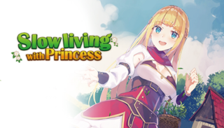 Slow living with Princess