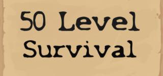 50 Level Survival