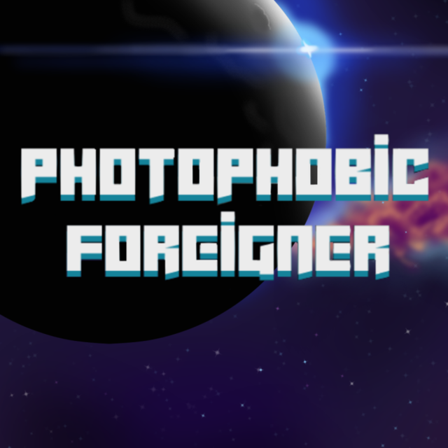 Photophobic Foreigner
