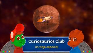 Curiosaurios Club: Un viaje espacial