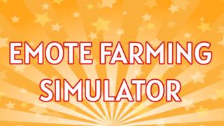 Emote Farming Simulator