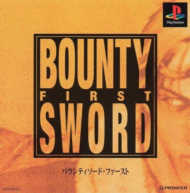 Bounty Sword First