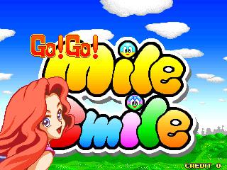 Go! Go! Mile Smile