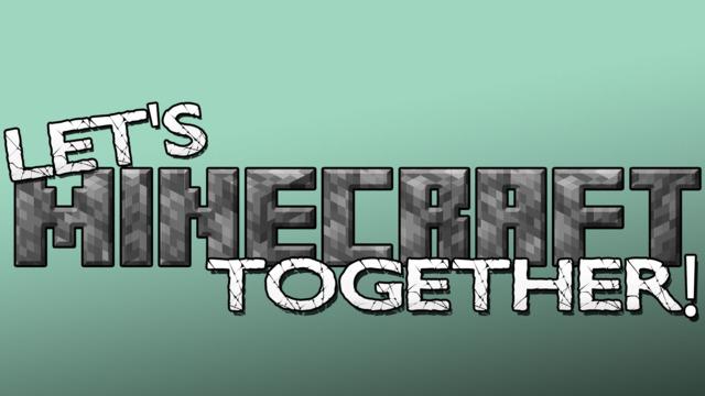 Let's Minecraft Together!