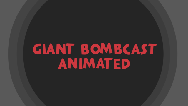 Giant Bomb Animated