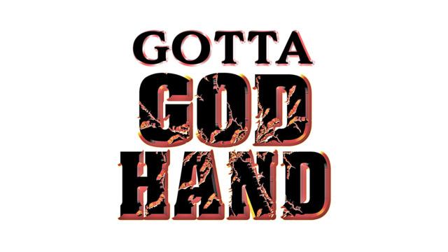 Gotta God Hand!