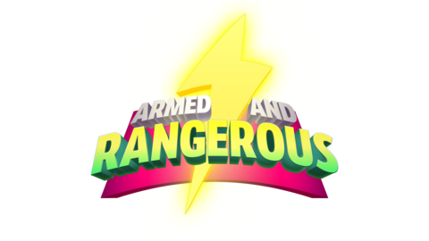 Armed and Rangerous