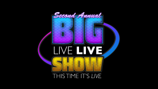 Here Are Some Plans for the Second Annual Big Live Live Show Live
