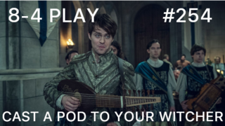 2/7/2020: CAST A POD TO YOUR WITCHER