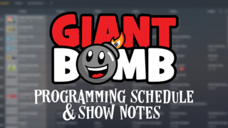 The Giant Bomb Schedule