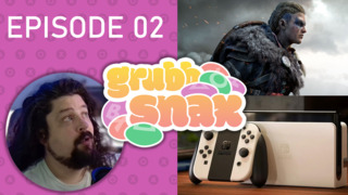 GrubbSnax Ep. 02: OLED Nintendo Switch, Assassin's Creed, and DICE LA