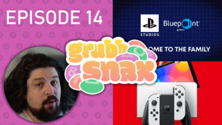 GrubbSnax EP. 14: Sony and Bluepoint, Switch 4K