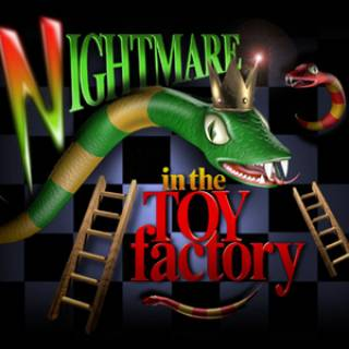 Nightmare in the Toy Factory