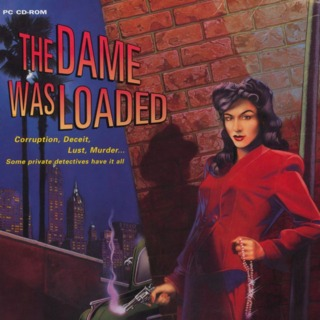 The Dame Was Loaded PC Cover (US, Front)