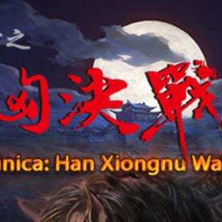 Gloria Sinica: Han Xiongnu Wars