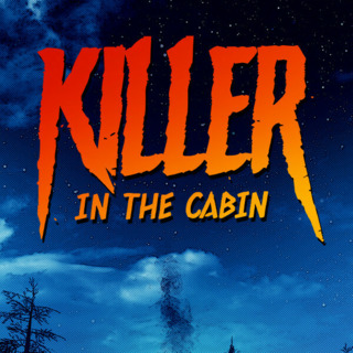 Killer in the Cabin